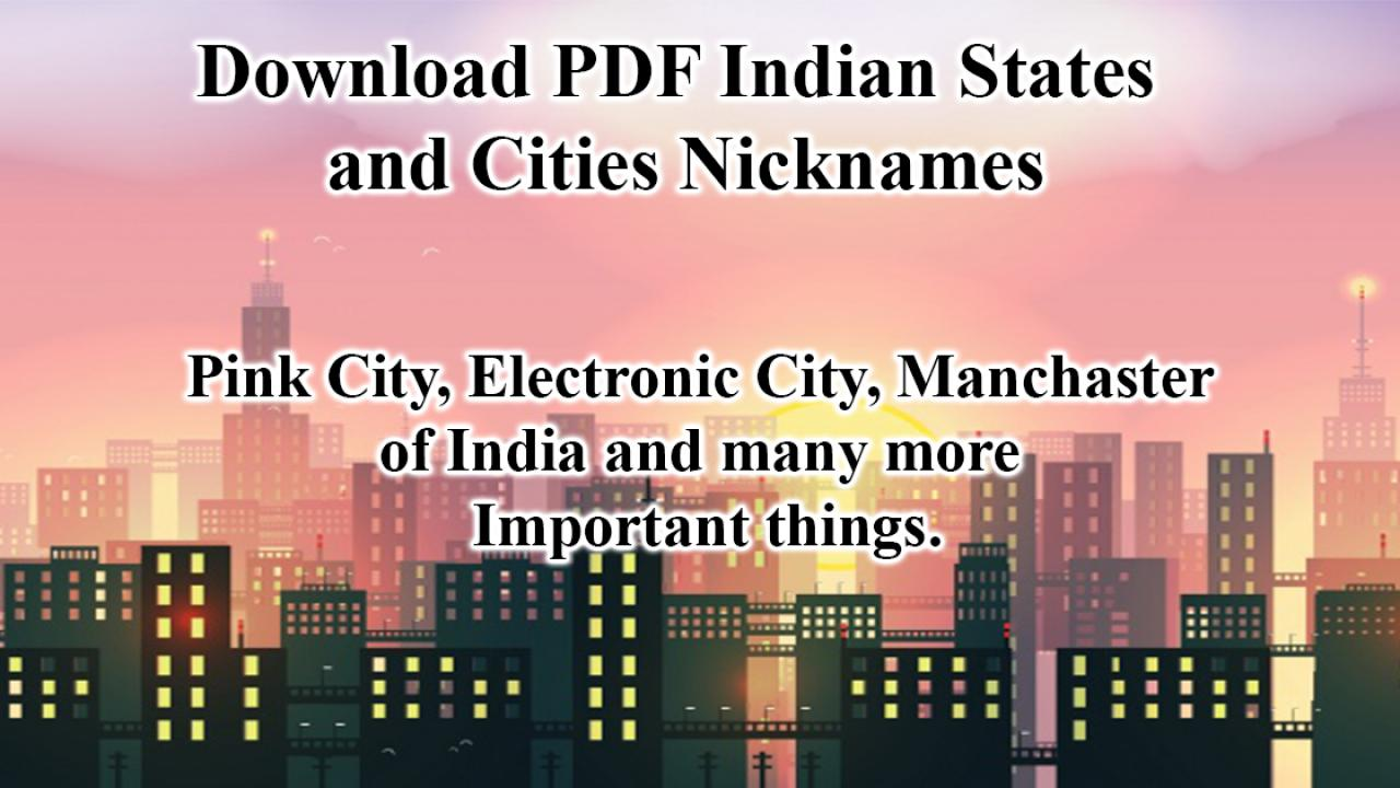 Nicknames Of Indian States And Cities Pdf Cracku