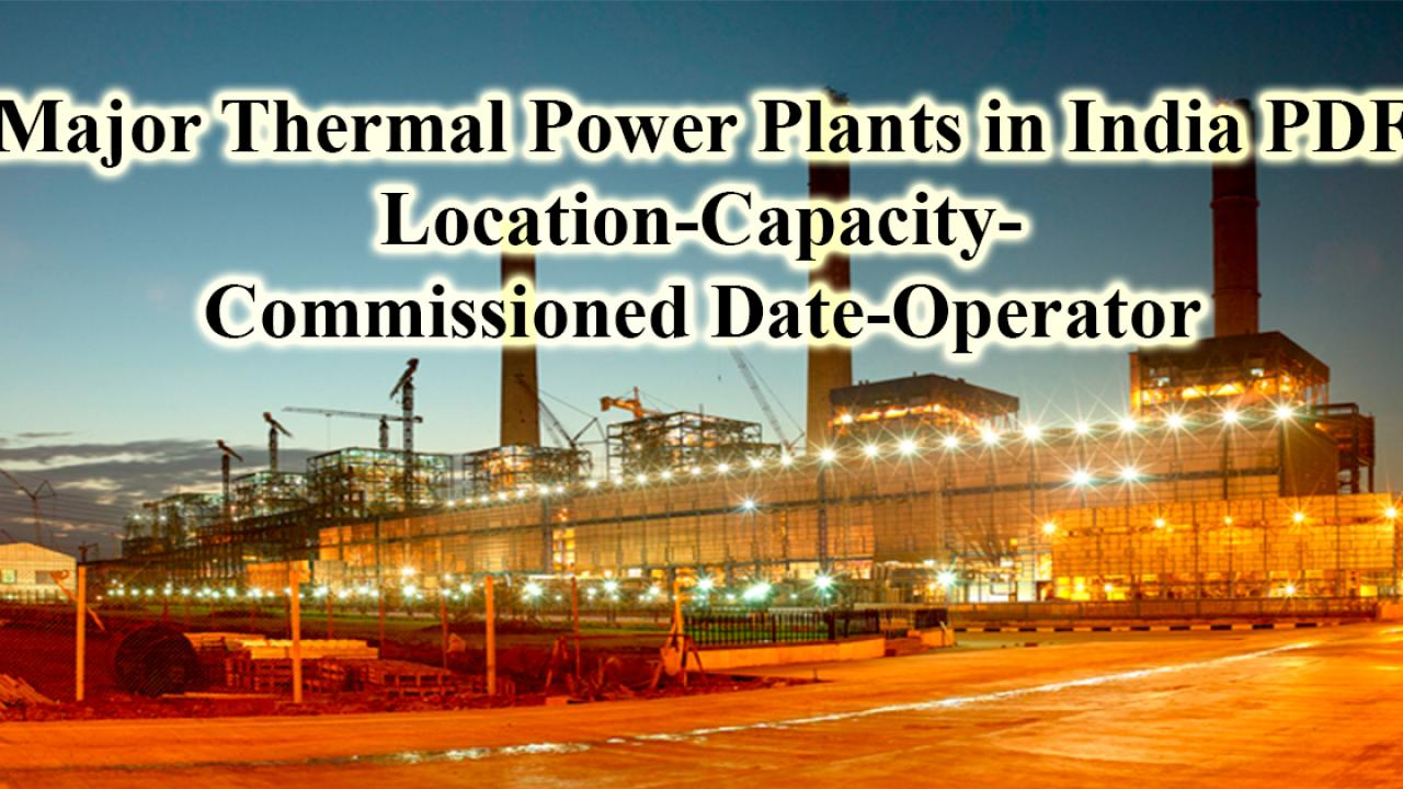 List of Thermal Power Plants in India with Capacity PDF - Cracku