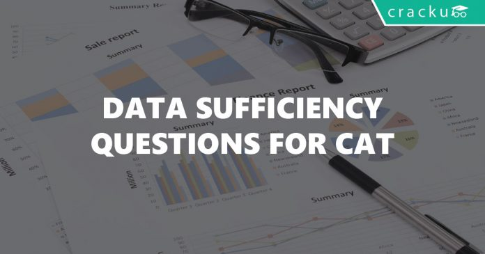 Data Sufficiency Questions for CAT