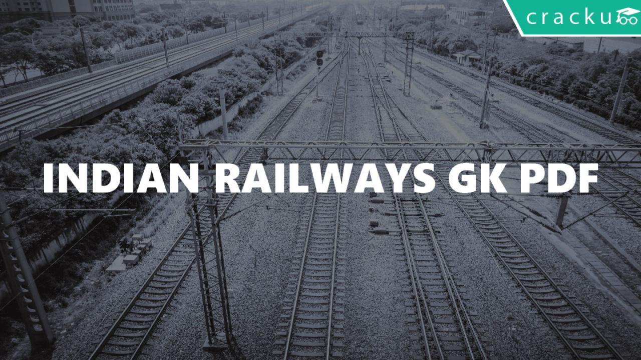 Indian Railways GK PDF - Cracku