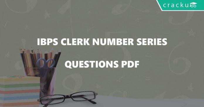 IBPS Clerk Number Series Questions PDF