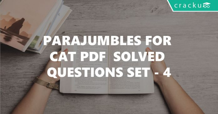 Para Jumbles for CAT Solves Questions Set 4