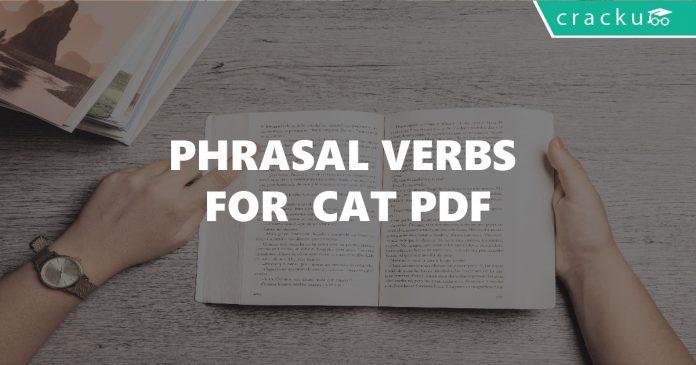 Phrasal Verbs for CAT PDF