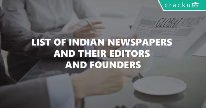 list of indian newspapers and their editors and founders