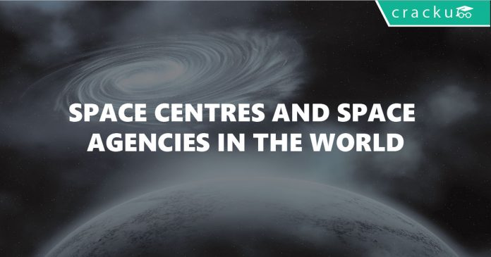 List of Space Research Centres and Space Agencies of the World