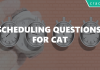 scheduling questions for cat