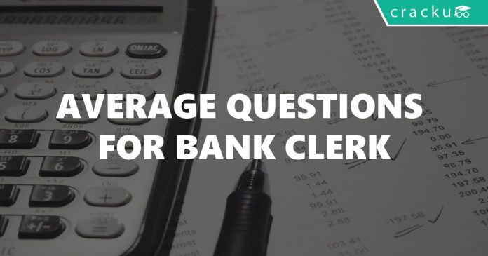 Average Questions for Bank Clerk
