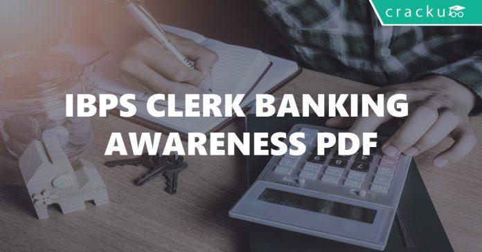 IBPS Clerk Banking Awareness PDF