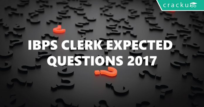 IBPS Clerk expected questions 2017