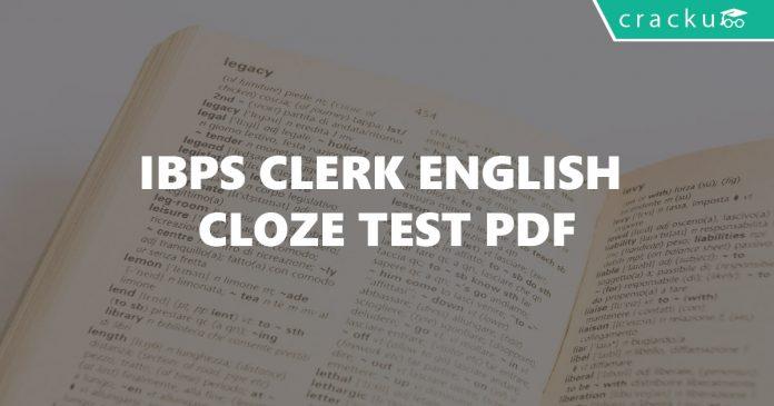 IBPS Clerk English Cloze Test PDF