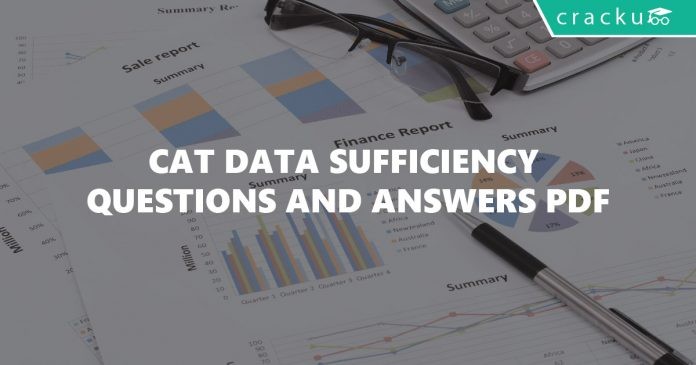 CAT Data Sufficiency Questions and Answers PDF