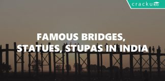 Famous Bridges, Statues, Stupas in India
