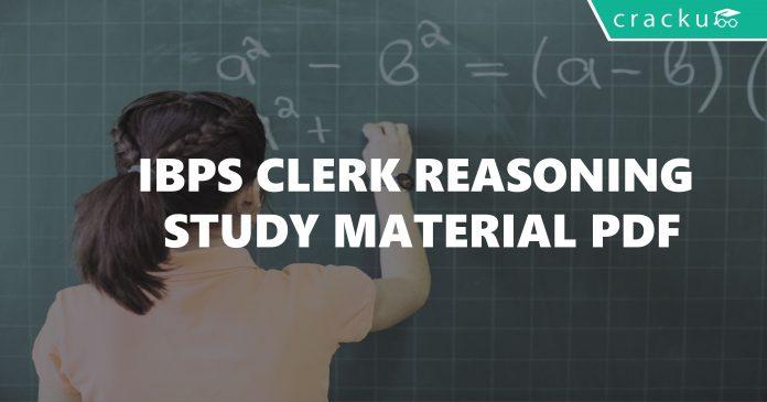 IBPS Clerk Reasoning Study Material PDF