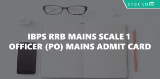 IBPS RRB Mains Scale 1 Officer Mains Admit Card Released