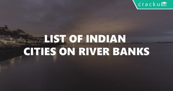 List of Indian Cities on River Banks
