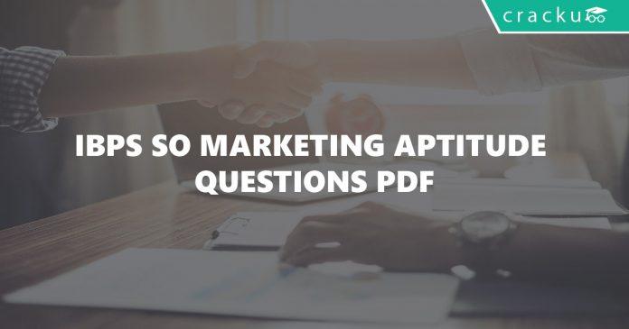 Marketing aptitude questions for IBPS Specailist officer