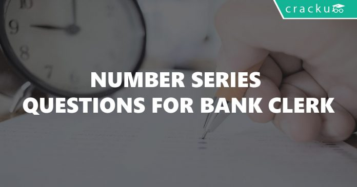 Number Series Questions for Bank Clerk
