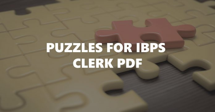 Puzzles For IBPS Clerk PDF