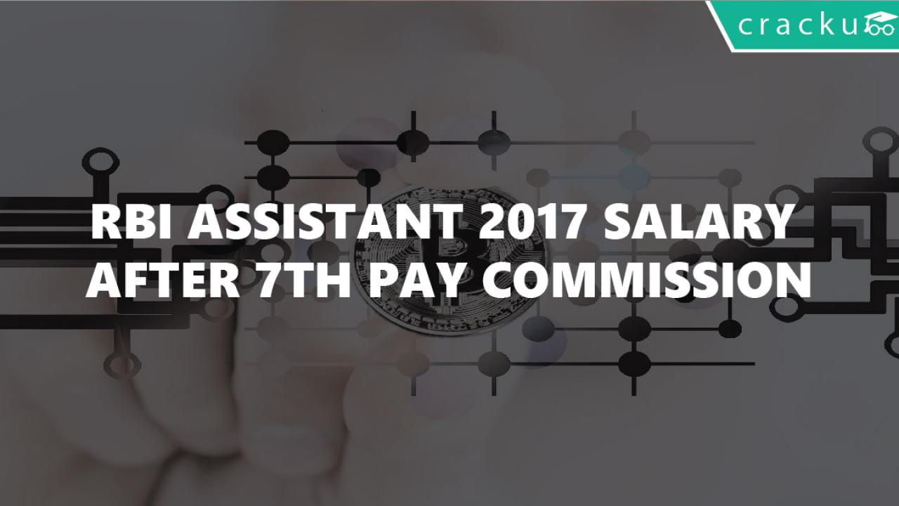 RBI Assistant salary after 7th pay commission - Cracku