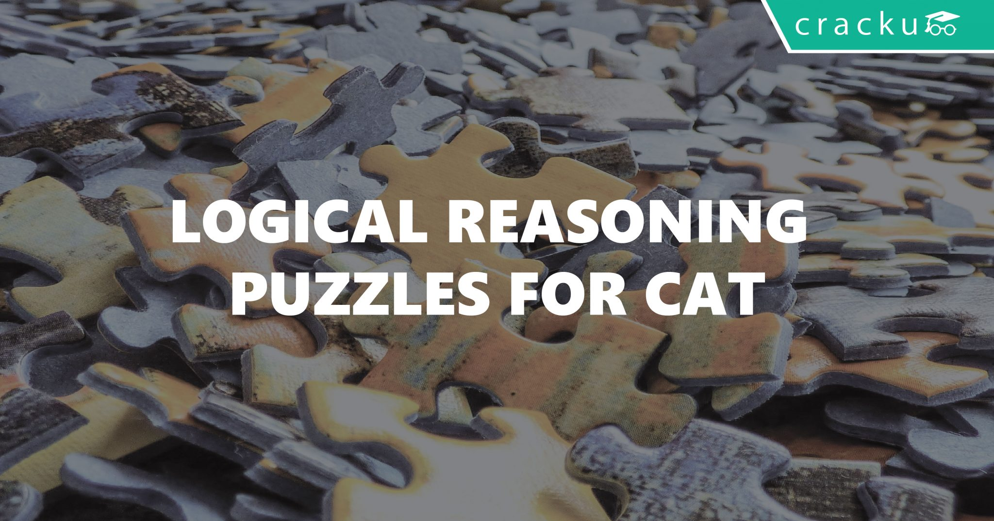 Logical Reasoning Puzzles for CAT - Cracku