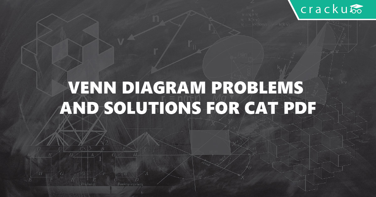 Venn diagram problems and solutions for cat pdf cracku venn diagram problems and solutions for cat pdf ccuart Images