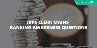 IBPS Clerk Mains Banking Awareness Questions