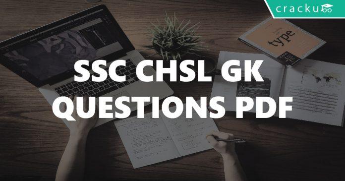 SSC CHSL GK Questions PDF