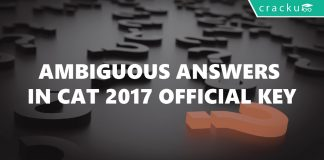 5 ambiguous questions in CAT 2017