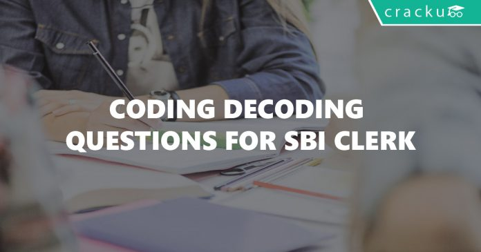 Coding Decoding Questions for SBI Clerk