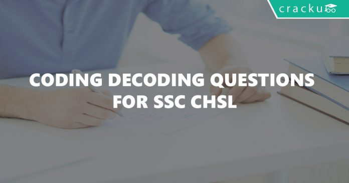Coding Decoding Questions for SSC CHSL