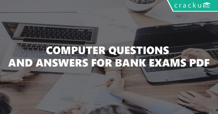 Computer Questions and Answers for Bank Exams PDF