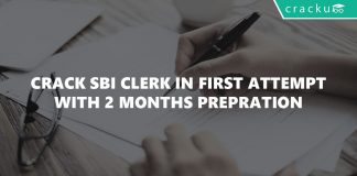 How to Crack SBI Clerk in First Attempt with 2 months Preparation