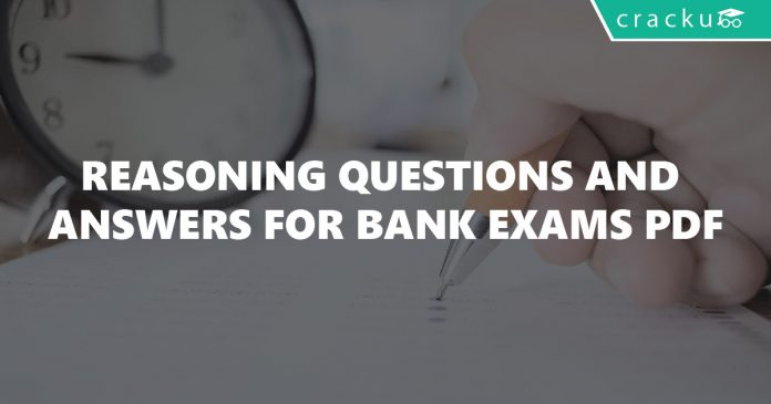 Reasoning Questions and Answers for Bank Exams PDF