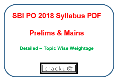 Sbi po 2018 syllabus pdf prelims mains exam pattern topic wise sbi po 2018 syllabus prelims mains pdf altavistaventures Image collections