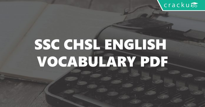 Synonyms and Antonyms for SSC CHSL questions