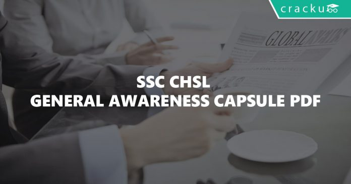 SSC CHSL General Awareness Capsule PDF
