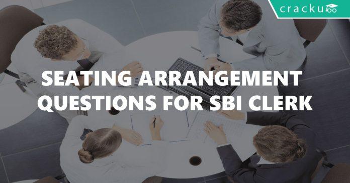 Seating Arrangement Questions for SBI Clerk