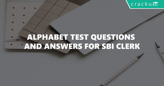 Alphabet Test Questions and Answers For SBI Clerk
