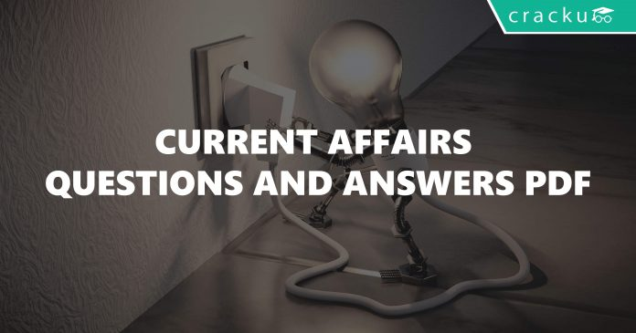 Current Affairs Questions and Answers PDF- 2018 quiz