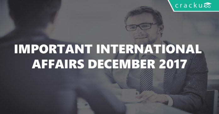Important International Affairs December 2017