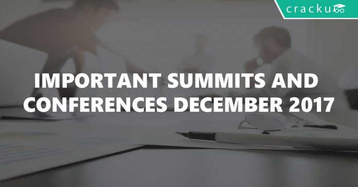 Important Summits and Conferences December 2017