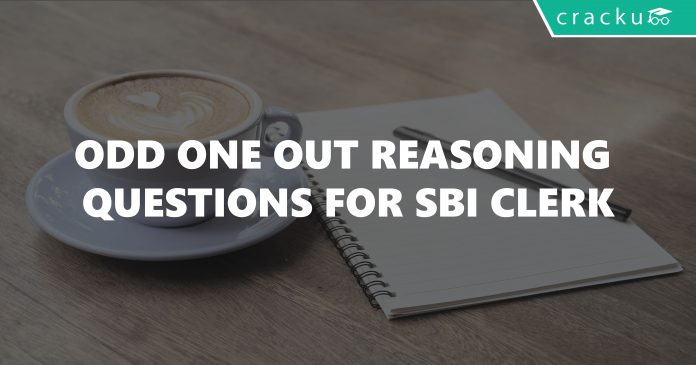 Odd One Out Reasoning Questions For SBI Clerk