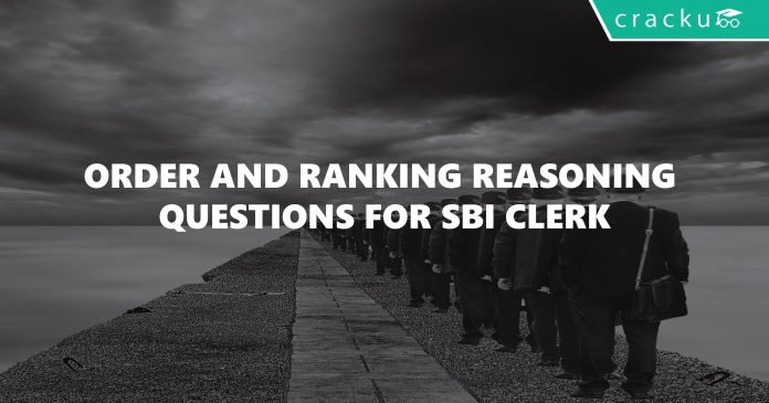 Order and Ranking Reasoning Questions for SBI Clerk