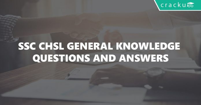 SSC CHSL General Knowledge Questions and Answers