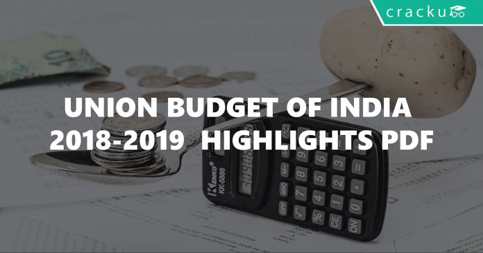 Union Budget of India 2018-2019 Highlights PDF