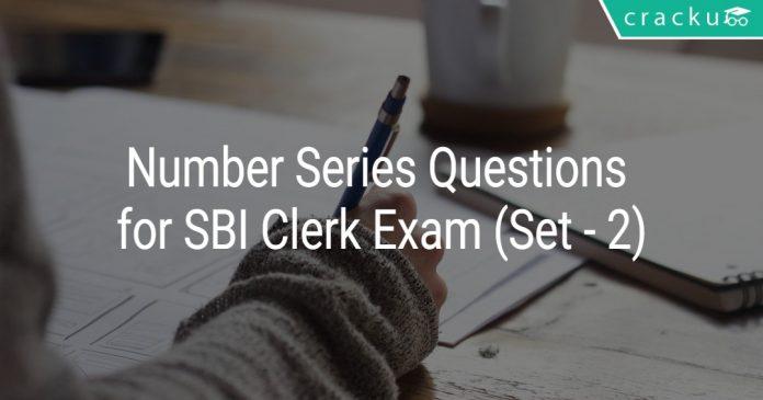 Number Series Questions for SBI Clerk Exam (Set - 2)