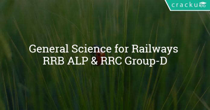 General Science for railways RRB ALP and RRC group D