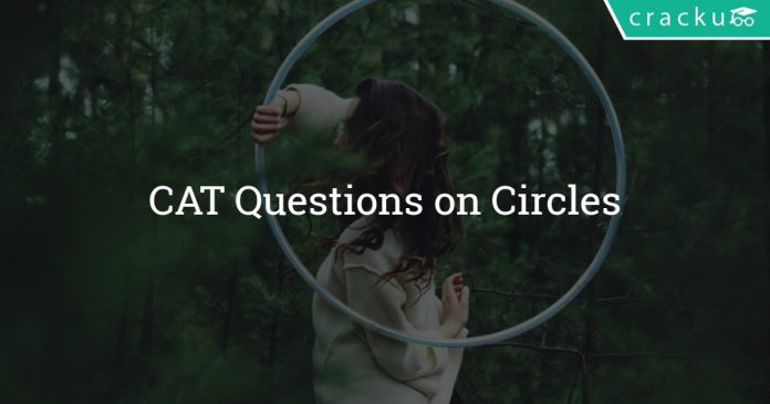 CAT Questions on Circles