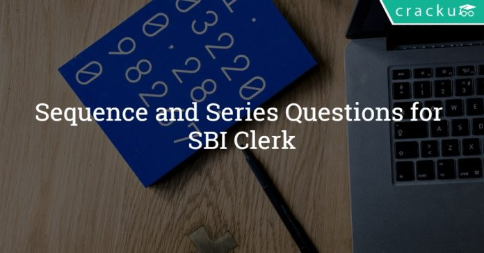 Sequence and Series Questions for SBI Clerk