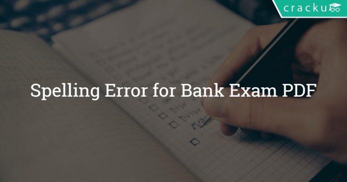 Spelling Error for Bank Exam PDF